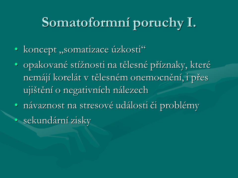 Somatoformní poruchy I.