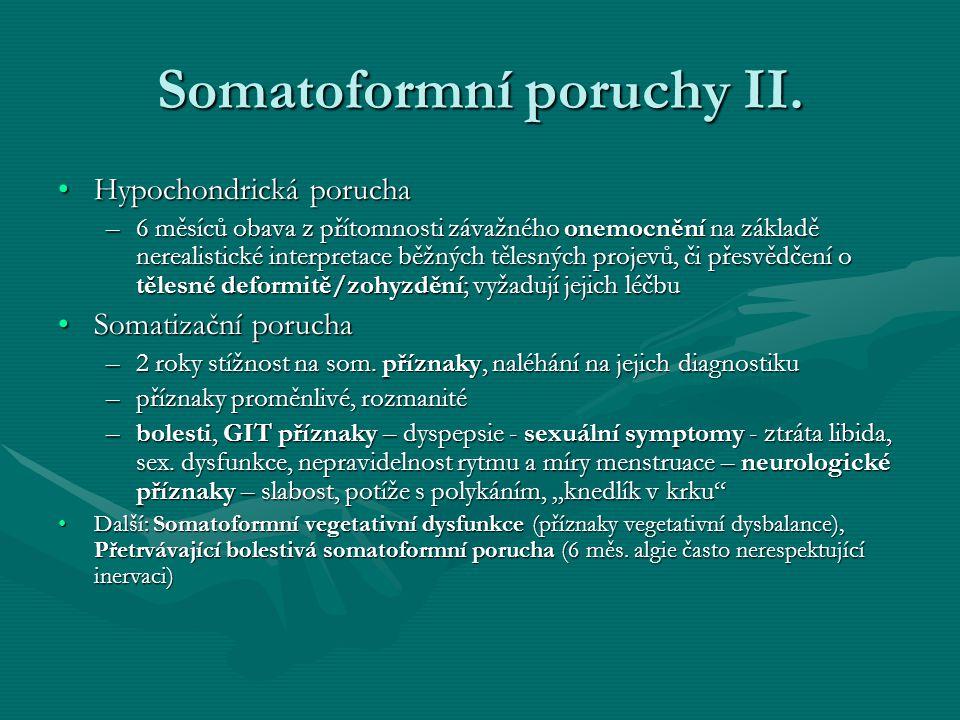 Somatoformní poruchy II.