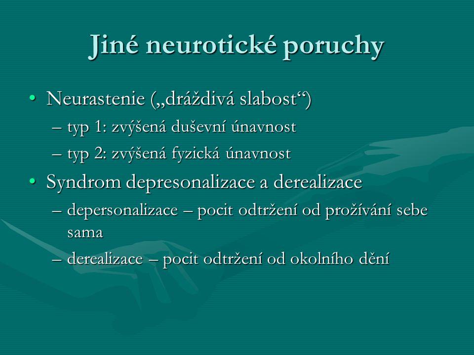 Jiné neurotické poruchy