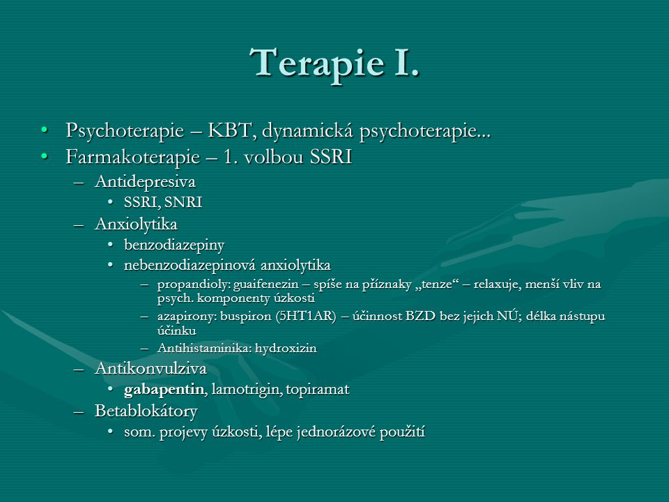 Terapie I. Psychoterapie – KBT, dynamická psychoterapie...