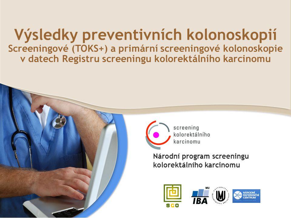 Výsledky preventivních kolonoskopií Screeningové (TOKS+) a primární screeningové kolonoskopie v datech Registru screeningu kolorektálního karcinomu