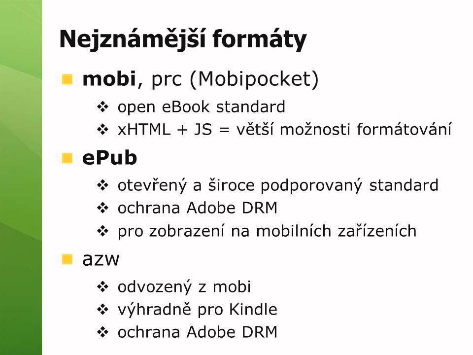 Nejznámější formáty mobi, prc (Mobipocket) ePub azw