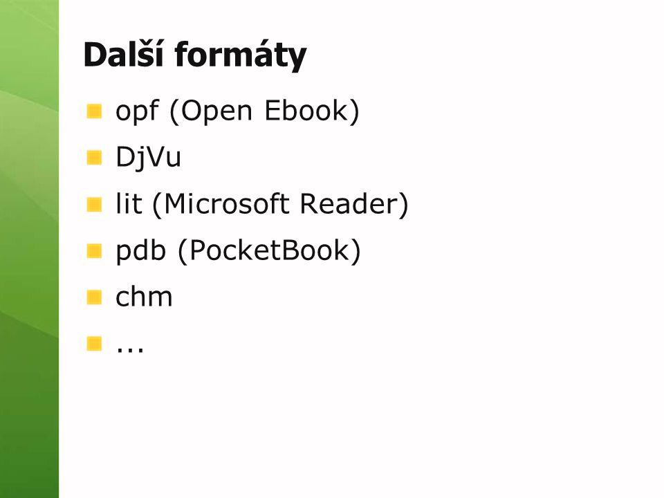 Další formáty opf (Open Ebook) DjVu lit (Microsoft Reader)