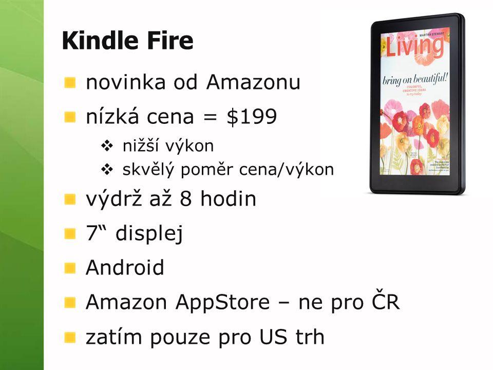 Kindle Fire novinka od Amazonu nízká cena = $199 výdrž až 8 hodin