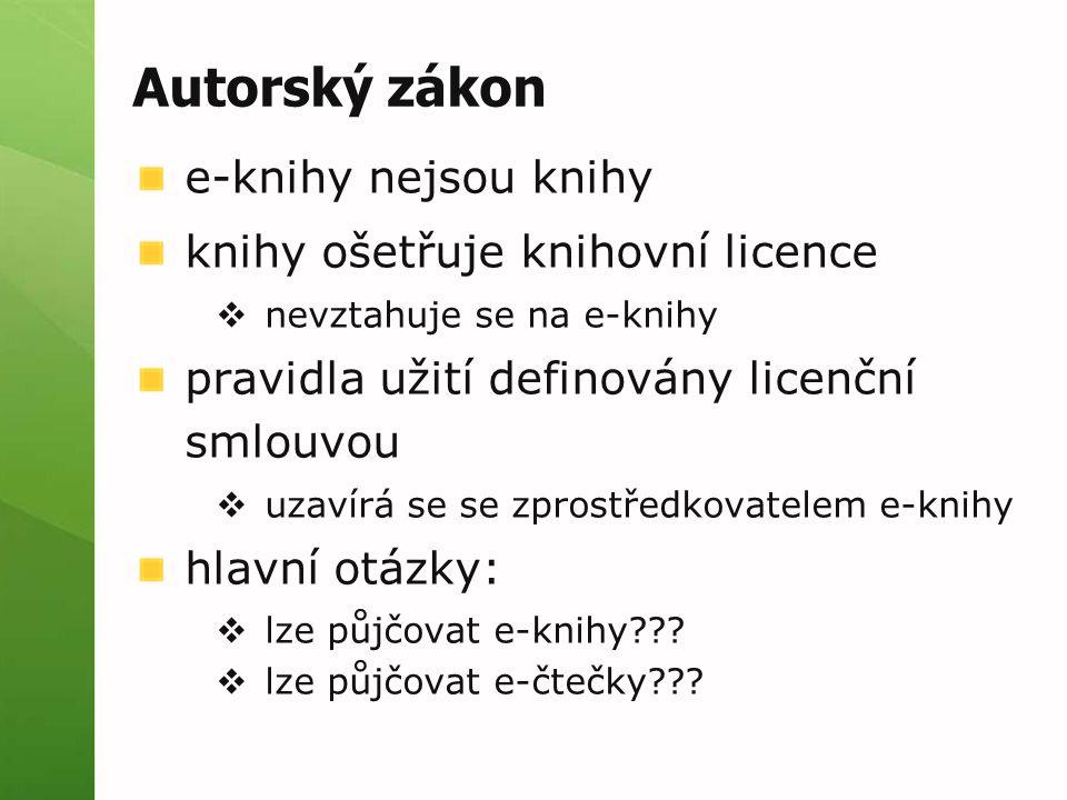 Autorský zákon e-knihy nejsou knihy knihy ošetřuje knihovní licence