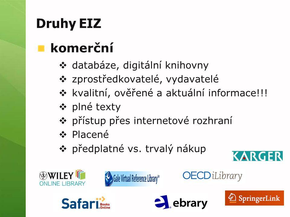 Druhy EIZ komerční databáze, digitální knihovny
