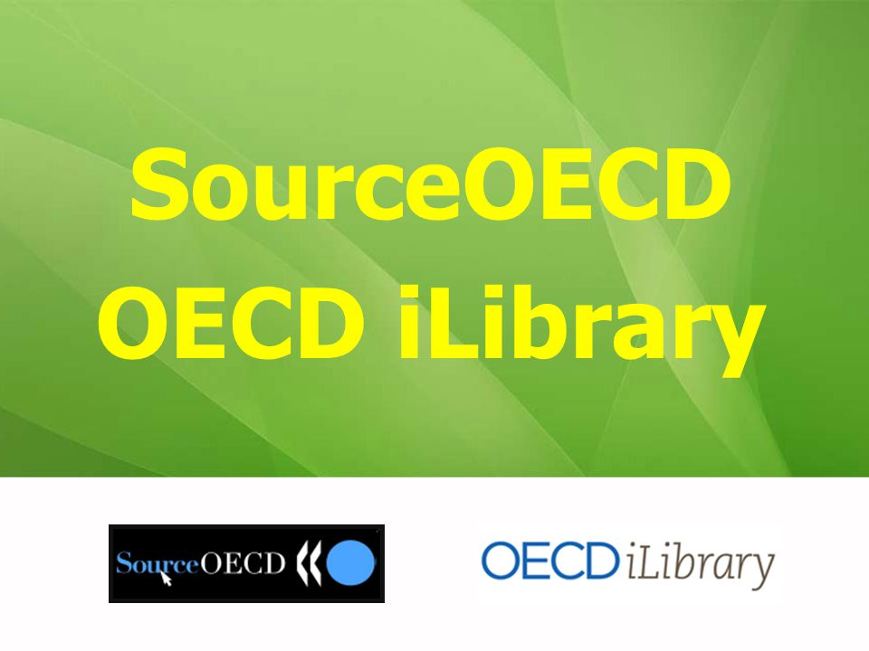 SourceOECD OECD iLibrary