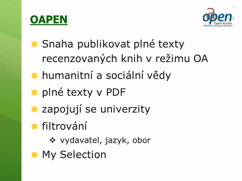 OAPEN Snaha publikovat plné texty recenzovaných knih v režimu OA
