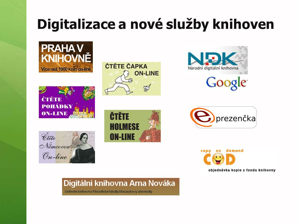 Digitalizace a nové služby knihoven