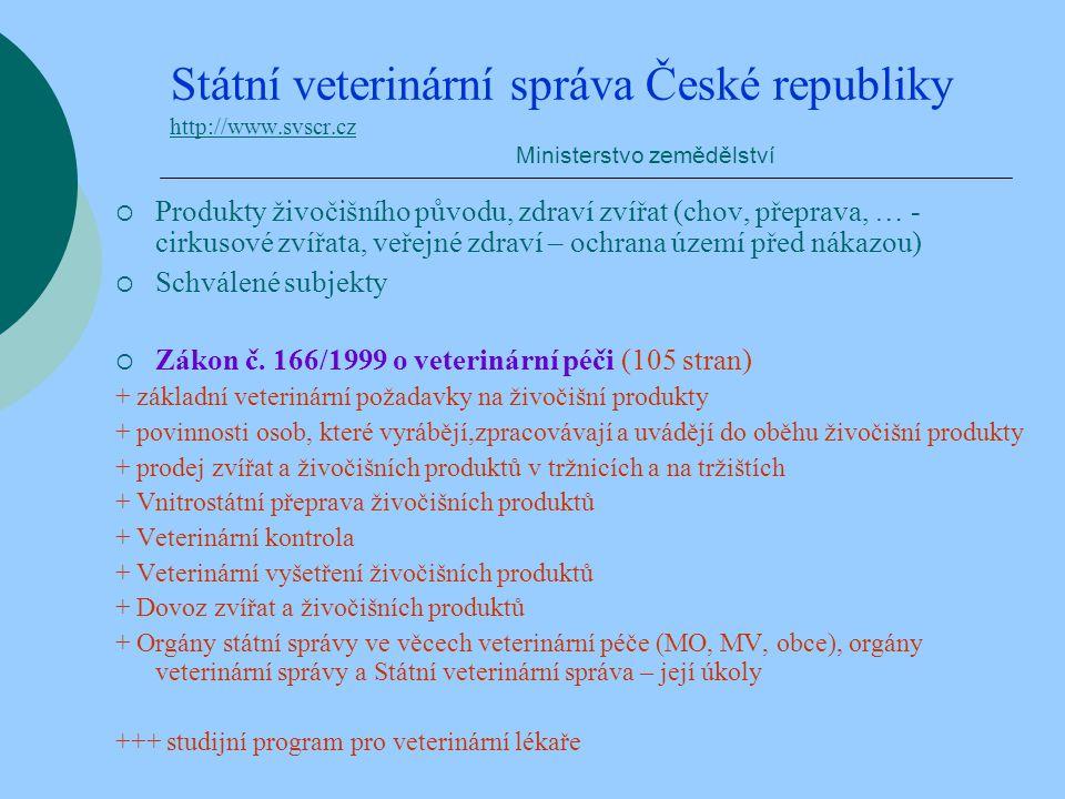 Státní veterinární správa České republiky http://www. svscr