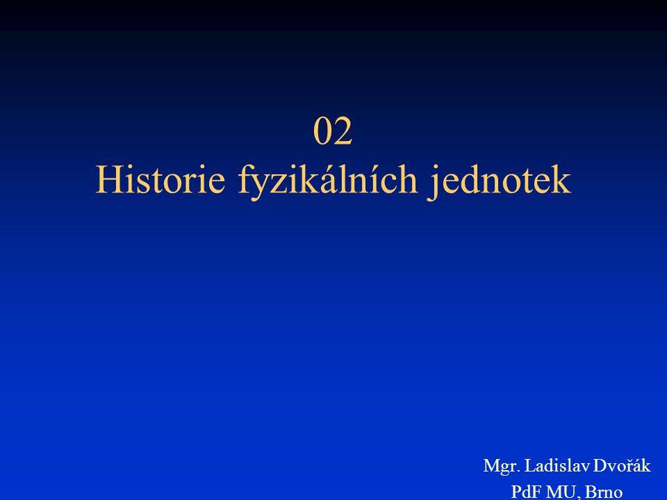 02 Historie fyzikálních jednotek