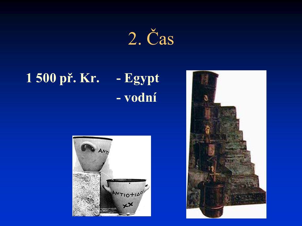 2. Čas 1 500 př. Kr. - Egypt - vodní