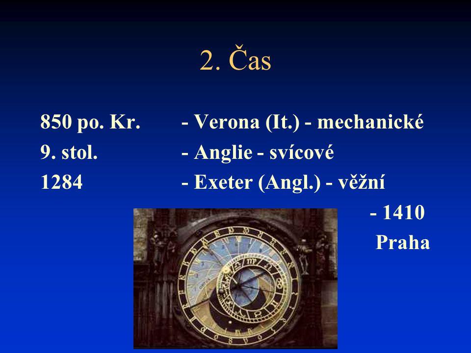 2. Čas 850 po. Kr. - Verona (It.) - mechanické