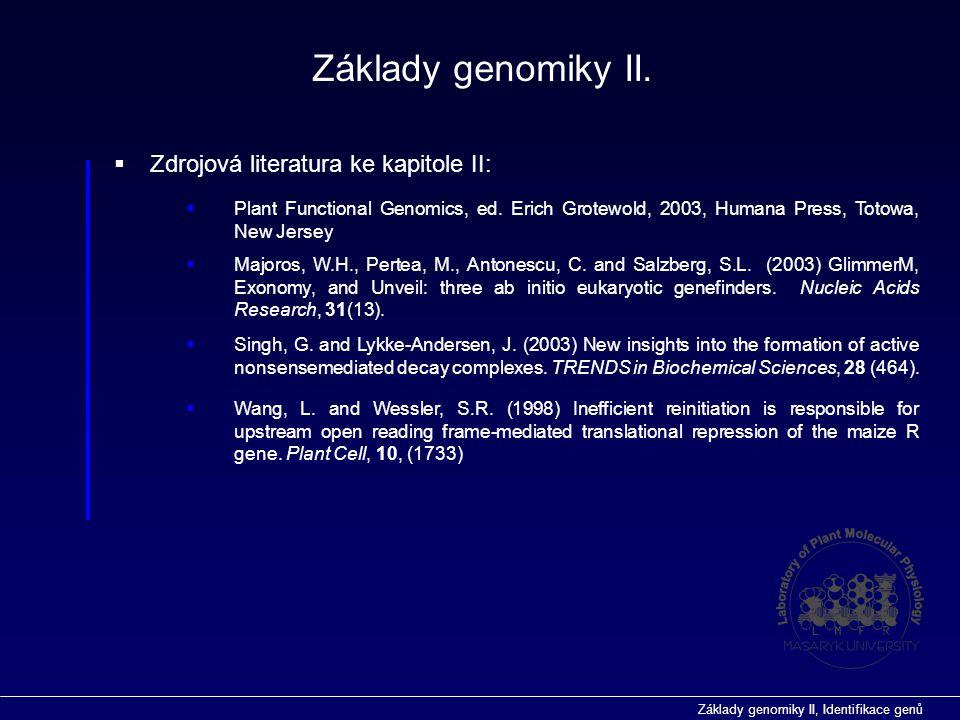 Základy genomiky II. Zdrojová literatura ke kapitole II: