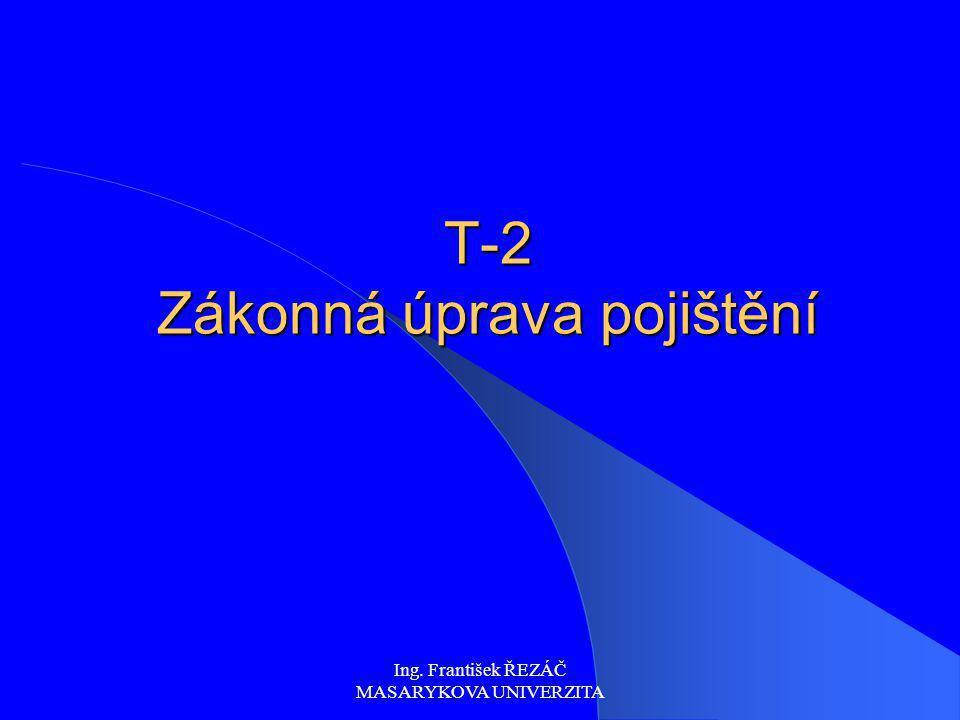 T-2 Zákonná úprava pojištění