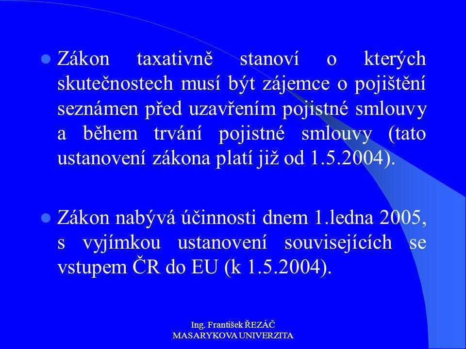 Ing. František ŘEZÁČ MASARYKOVA UNIVERZITA