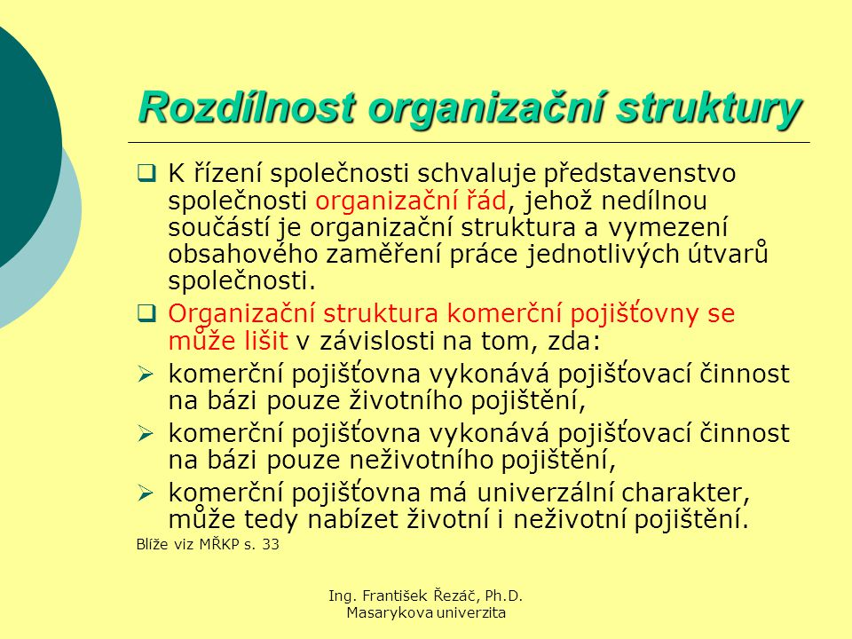 Rozdílnost organizační struktury