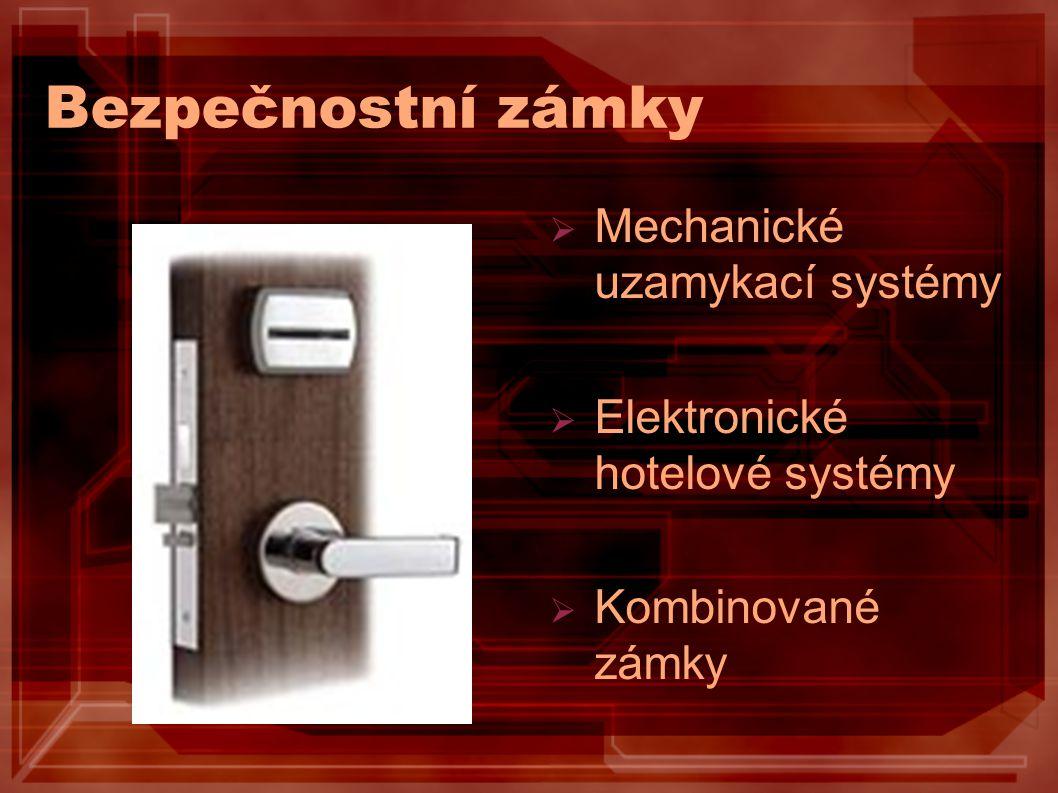 Bezpečnostní zámky Mechanické uzamykací systémy