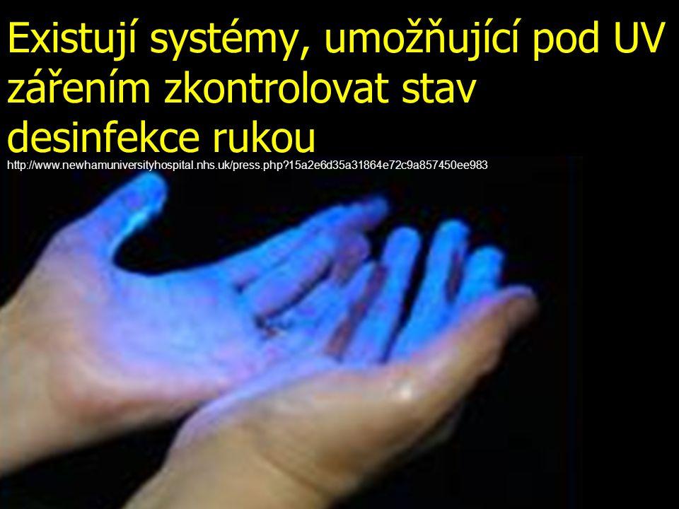 Existují systémy, umožňující pod UV zářením zkontrolovat stav desinfekce rukou
