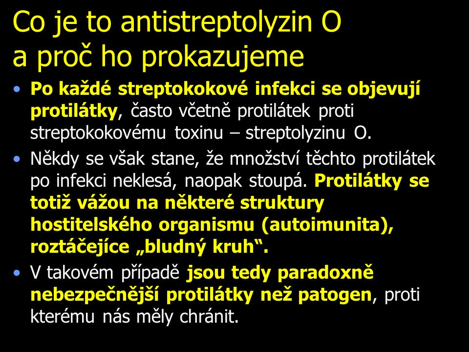 Co je to antistreptolyzin O a proč ho prokazujeme