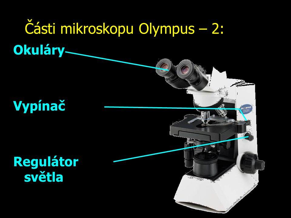 Části mikroskopu Olympus – 2: