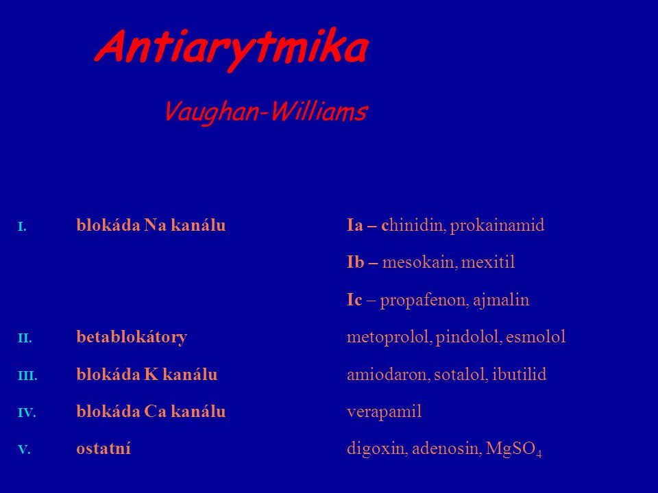 Antiarytmika Vaughan-Williams