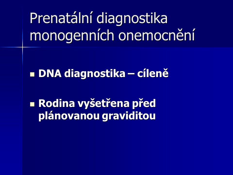 Prenatální diagnostika monogenních onemocnění