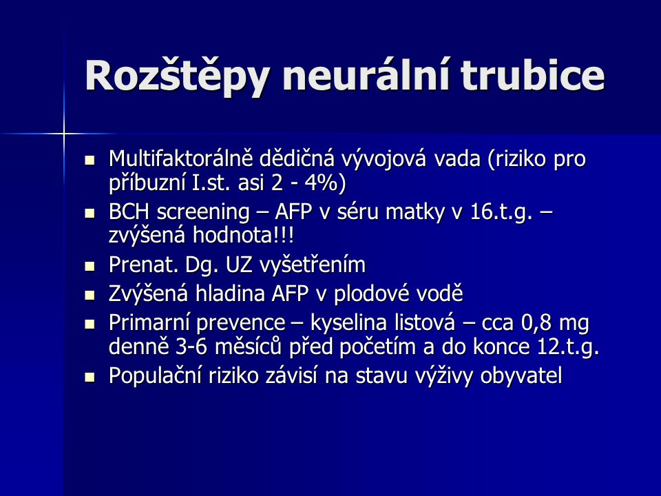 Rozštěpy neurální trubice