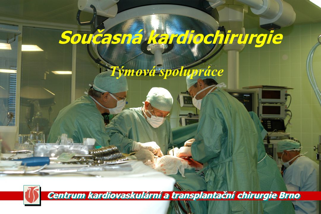 Současná kardiochirurgie