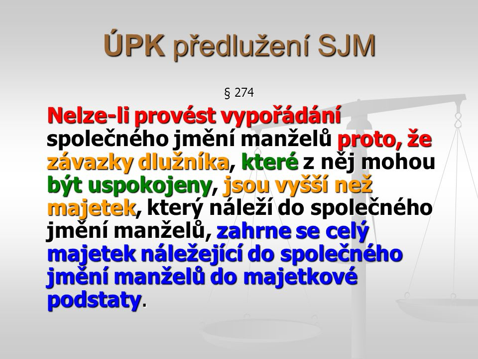 ÚPK předlužení SJM § 274.