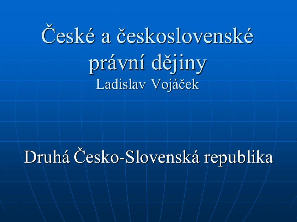 České a československé právní dějiny Ladislav Vojáček