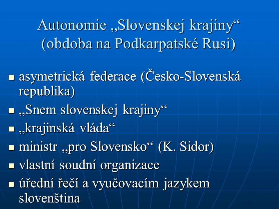 "Autonomie ""Slovenskej krajiny (obdoba na Podkarpatské Rusi)"
