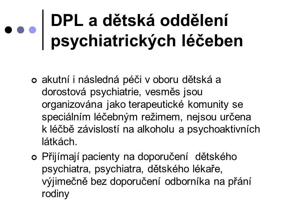 DPL a dětská oddělení psychiatrických léčeben