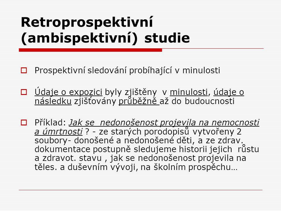 Retroprospektivní (ambispektivní) studie