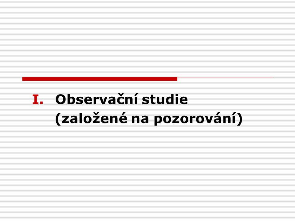 Observační studie (založené na pozorování)