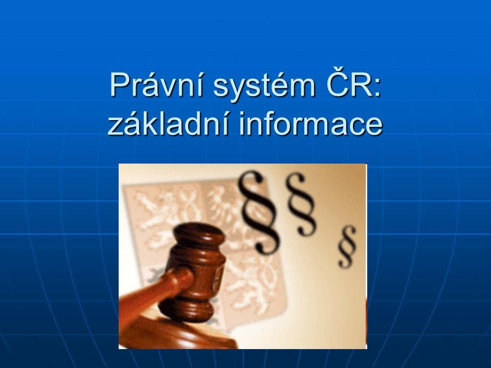 Právní systém ČR: základní informace