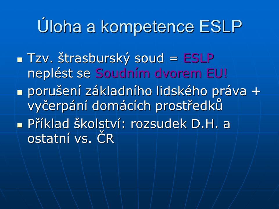 Úloha a kompetence ESLP