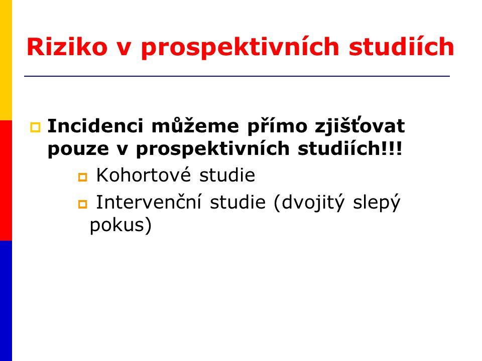 Riziko v prospektivních studiích