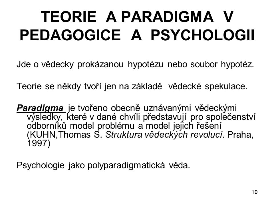 TEORIE A PARADIGMA V PEDAGOGICE A PSYCHOLOGII
