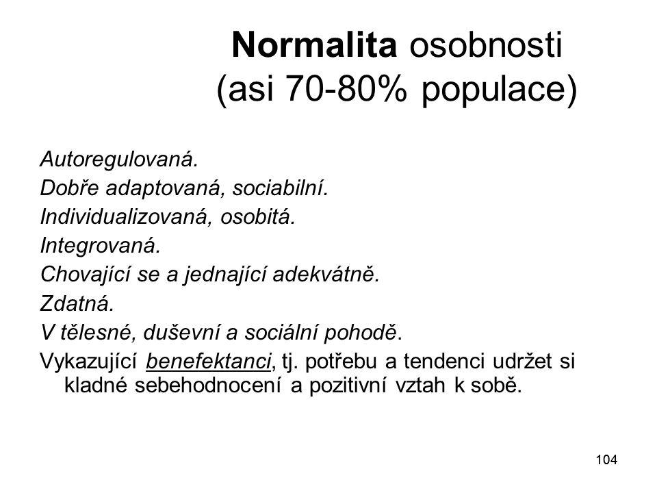 Normalita osobnosti (asi 70-80% populace)