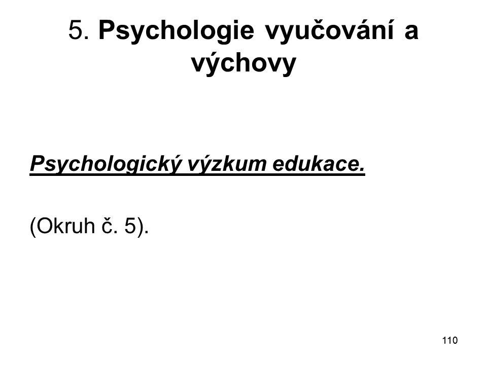 5. Psychologie vyučování a výchovy
