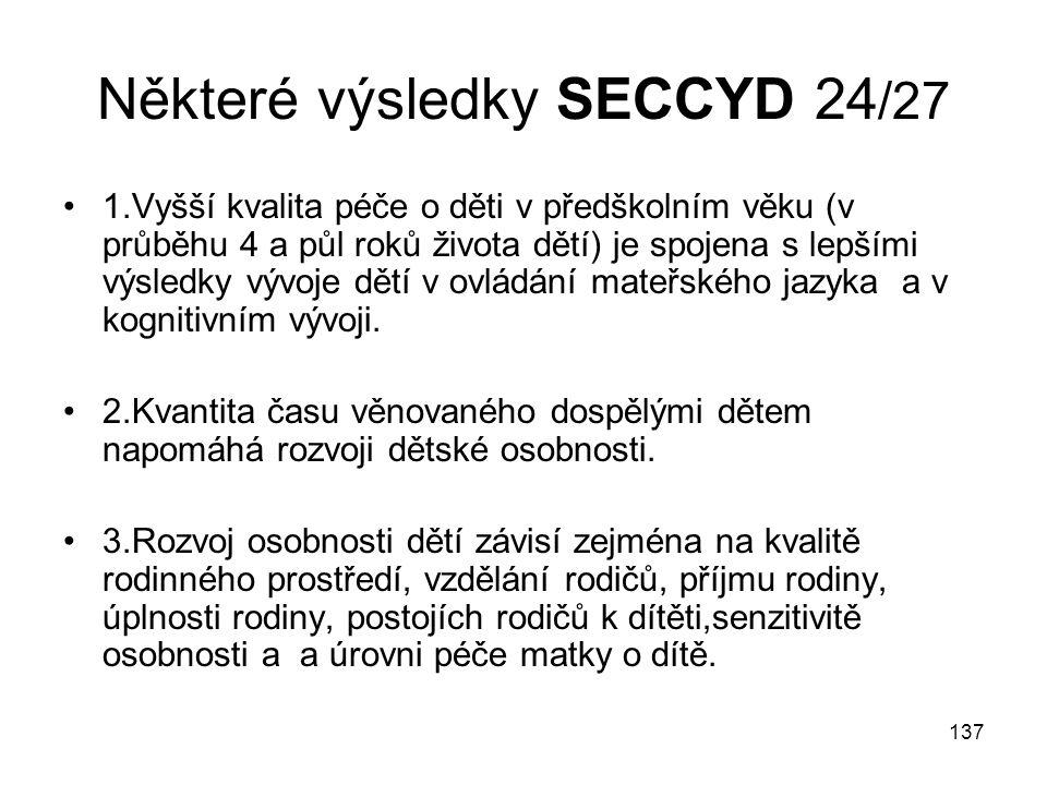 Některé výsledky SECCYD 24/27