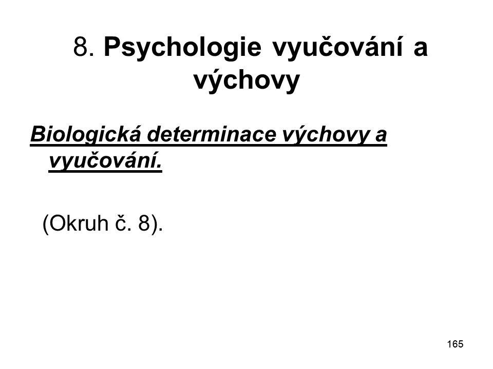 8. Psychologie vyučování a výchovy