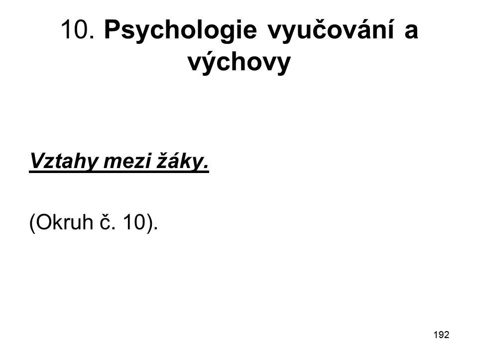 10. Psychologie vyučování a výchovy