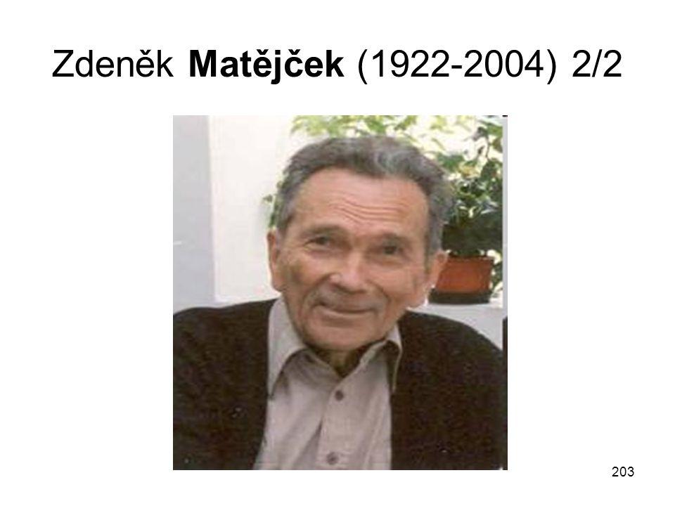 Zdeněk Matějček (1922-2004) 2/2