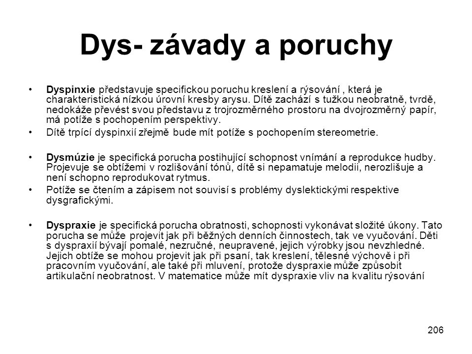 Dys- závady a poruchy
