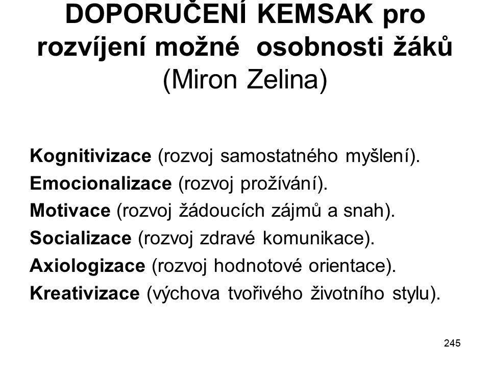 DOPORUČENÍ KEMSAK pro rozvíjení možné osobnosti žáků (Miron Zelina)