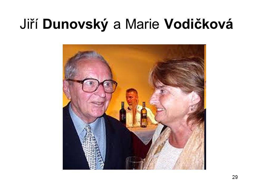 Jiří Dunovský a Marie Vodičková