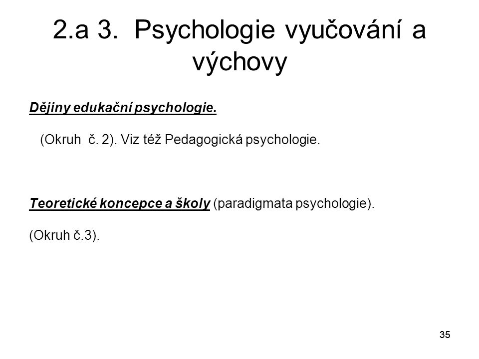 2.a 3. Psychologie vyučování a výchovy