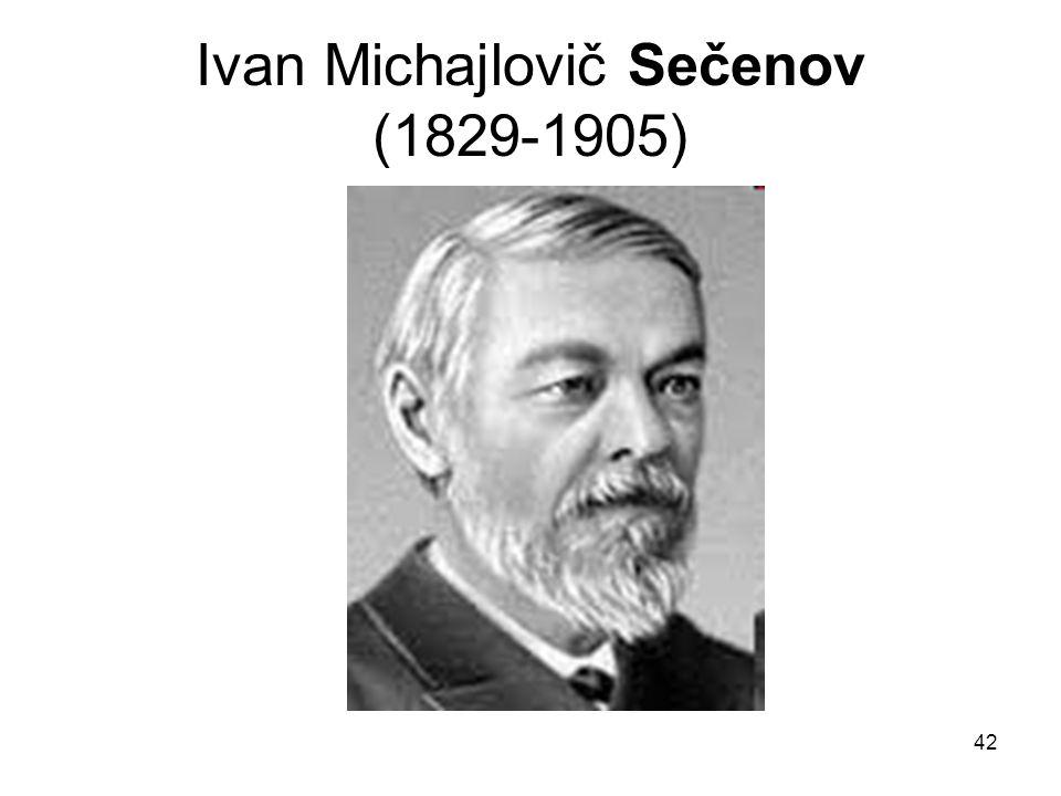 Ivan Michajlovič Sečenov (1829-1905)